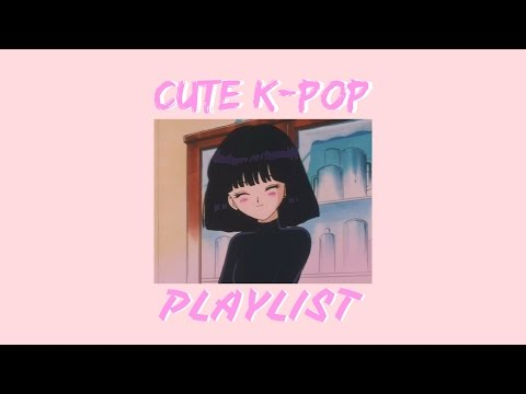 Cute K-Pop Songs