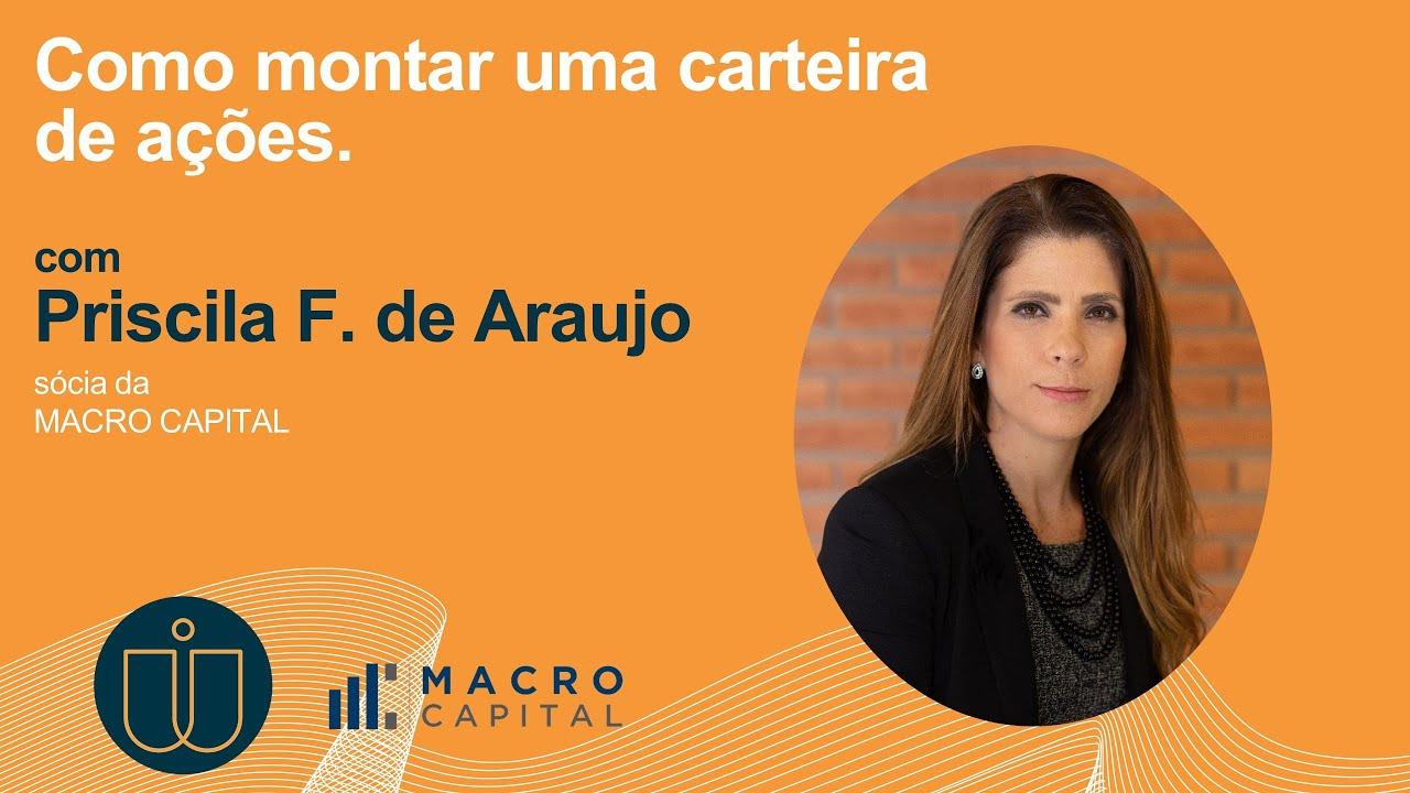 18.03.2021 - Como montar uma carteira de ações - Macro Capital