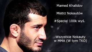 Mamed Khalidov - Wszystkie Nokauty w MMA (All Knockout in MMA)