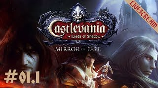 Let's Play: Castlevania: Lords of Shadow – Mirror of Fate HD 「Livestream #01.1」