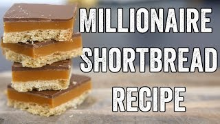 Millionaire Shortbread Recipe