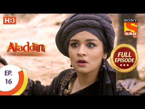 Aladdin  - Ep 16 - Full Episode - 11th September, 2018 thumbnail