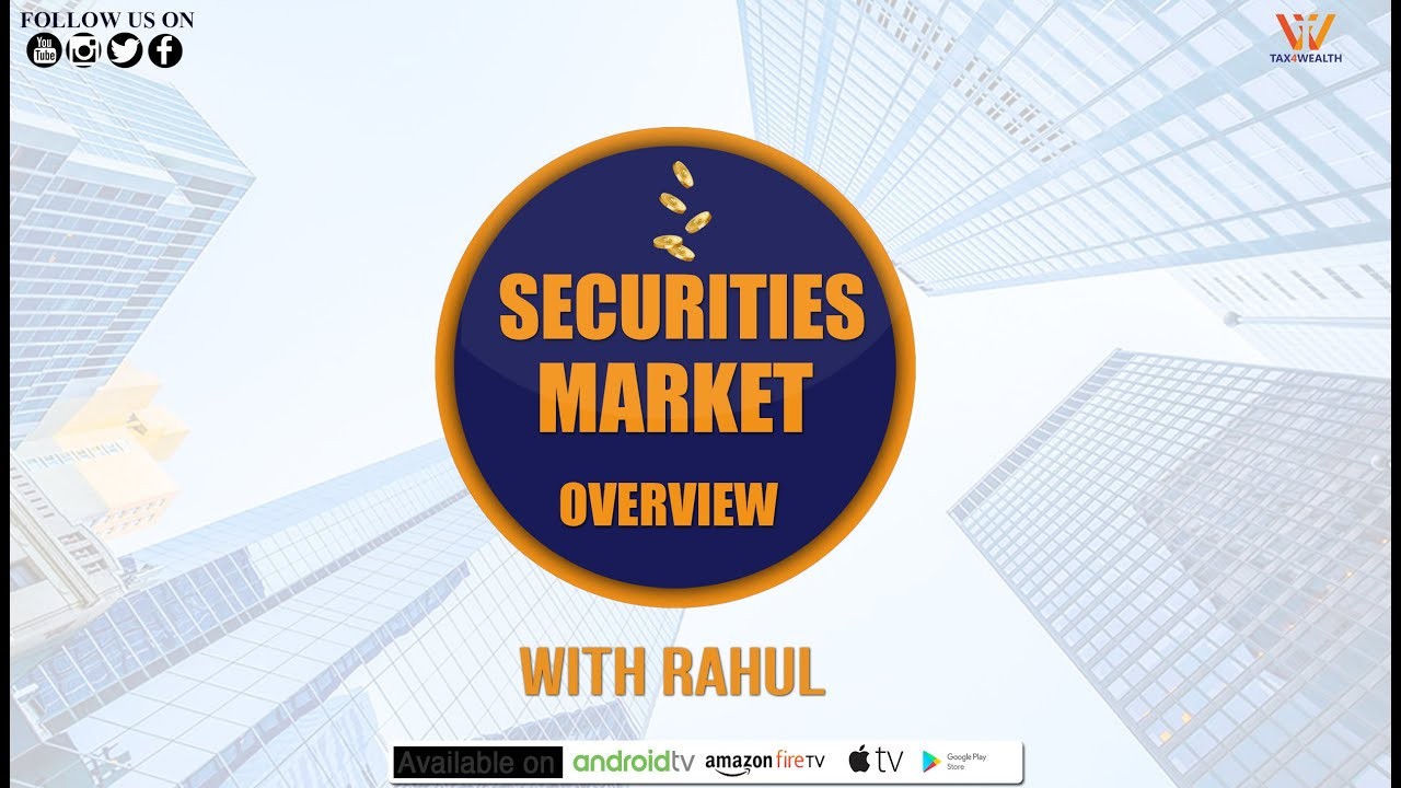 Securities Market : Securities Market Overview in Hindi