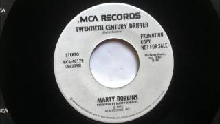 Twentieth Century Drifter , Marty Robbins , 1973