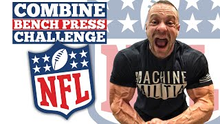NFL Combine Bench Press Challenge Workout 24 Weeks Out!