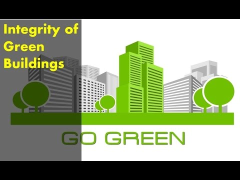 Integrity of Green Buildings