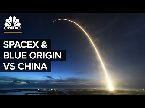 Why SpaceX and Blue Origin Are Competing With China