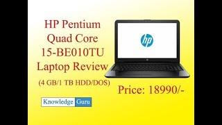 HP 15-BE010TU Pentium Quad Core (4 GB/1 TB HDD/DOS) Laptop Review.