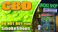 DO NOT Buy CBD From Smoke Shops - Here's Why... - azWHOLEistic