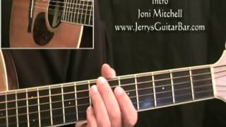 How To Play Joni Mitchell Cold Blue Steel and Sweet Fire (intro only)