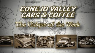 "Conejo Valley Cars & Coffee ""Unique of the Week"" Ford v Ferrari"