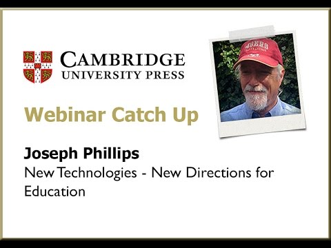 Joseph Phillips - New Technologies, New Directions for Education