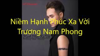Album Hạnh Phúc Xa Vời- Trương Nam Phong