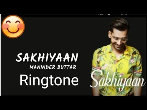 Sakhiyaan Ringtone, Sakhiyaan Ringtone Download Link