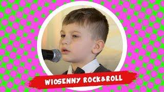 Maciej Dobrowolski - Wiosenny Rock&Roll - Śpiewające Brzdące