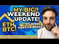 HUGE WEEK AHEAD! For The Eth Price!! // Ethereum & BTC Are Doing Something I Haven't Seen Before! 👀