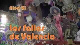 Las Fallas de Valencia. Nivel B1