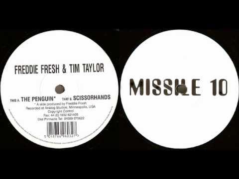 Freddie Fresh & Tim Taylor - Scissorhands - Missile 10