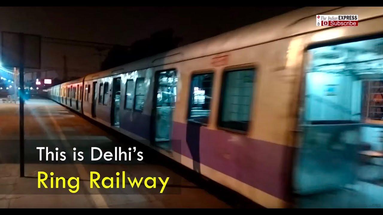Ring Rail - A Ghost Train Service In A New-Age Delhi