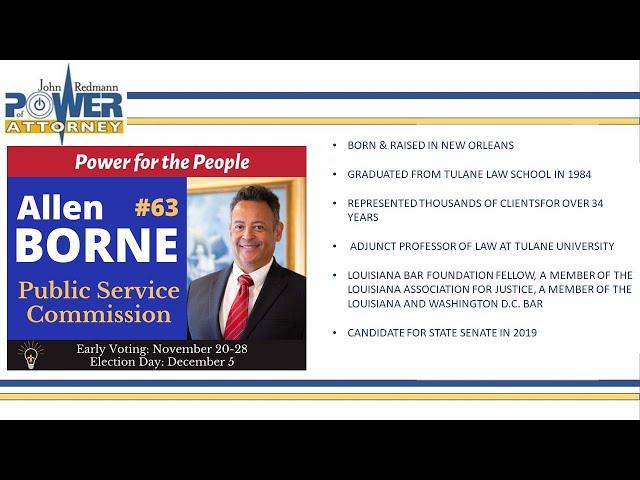 John Redmann: Power of Attorney- Interview with Allen Borne Jr.- PSC Run-Off Race