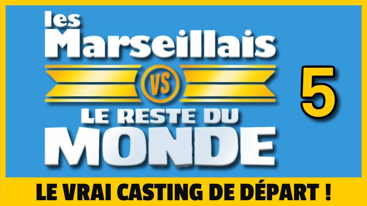 🏆 LES MARSEILLAIS VS LE RESTE DU MONDE 5 : LES CANDIDATS DE DÉPART ! 💪