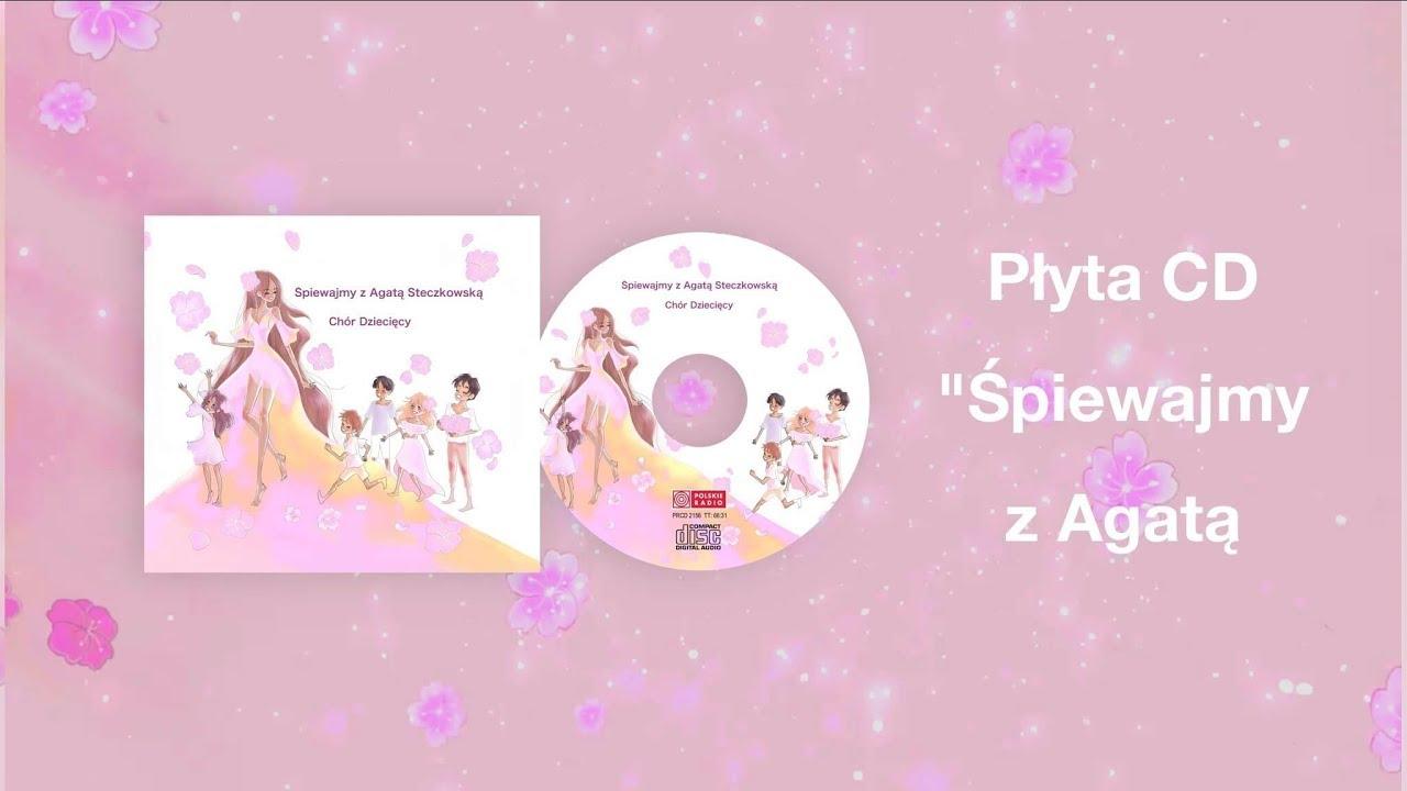da35228b247f8e Nowa Płyta - Śpiewajmy z Agatą Steczkowską - YouTube