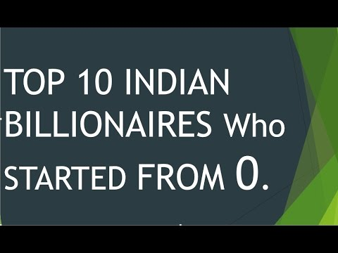 TOP 10 INDIAN BILLIONAIRES Who STARTED FROM 0.