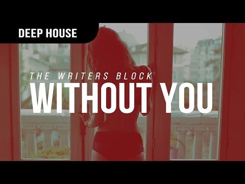 The Writers Block - Without You