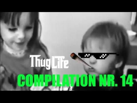 14. THUG LIFE COMPILATION