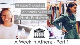 Gambar cover A Week in Athens: Vintage Shopping, Acropolis Museum and our Airbnb Nightmare - Part 1