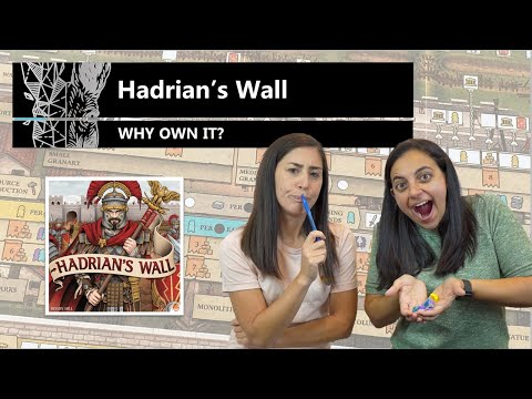 Hadrian's Wall - Why Own It? Mechanics & Theme Board Game Review