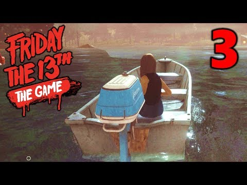 [3] Motor Boat Escape!!! (Let's Play Friday The 13th The Game)
