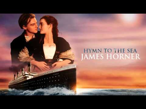 Hymn To The Sea James Horner Titanic Soundtrack