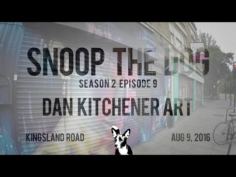 Dan Kitchener Street Art on Kingsland Road - Snoop the Dog S2 E10