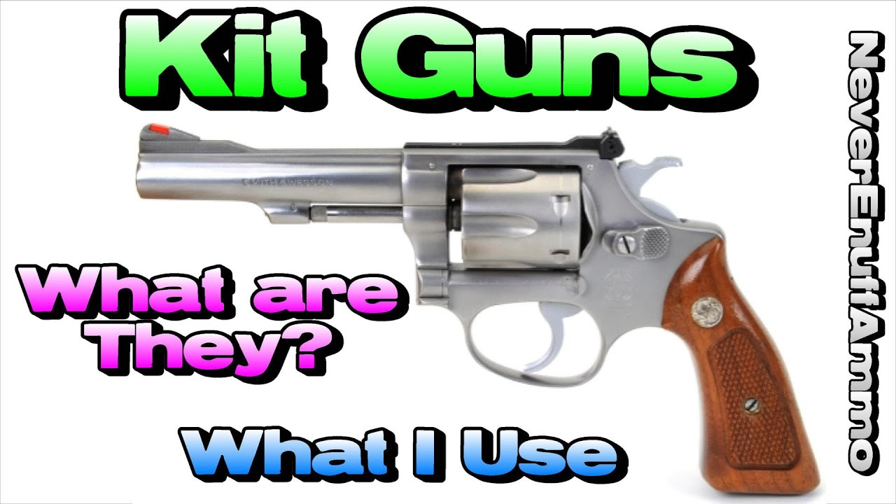 Kit guns what are they what i use youtube kit guns what are they what i use solutioingenieria Gallery
