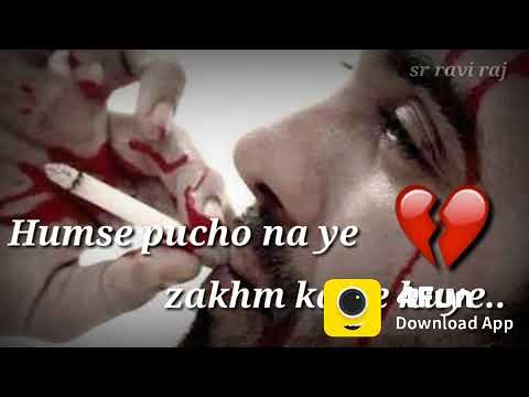 Humse Pucho Na Ye Zakhm Kaise Hue....WhatsApp Studas