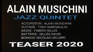 ALAIN MUSICHINI QUINTET (TEASER 2020)