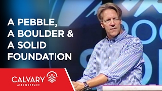 A Pebble, a Boulder & a Solid Foundation - 1 Peter 1:1 - Skip Heitzig