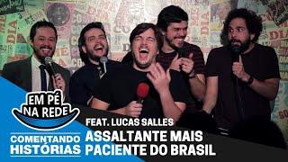 COMENTANDO HISTÓRIAS #9 - O ASSALTANTE PACIENTE Feat. Lucas Salles