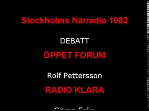 Stockholm Närradio Debatt klassiker 1982  ÖPPET FORUM och RADIO KLARA