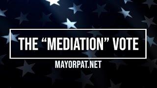 "THE ""MEDIATION"" VOTE"