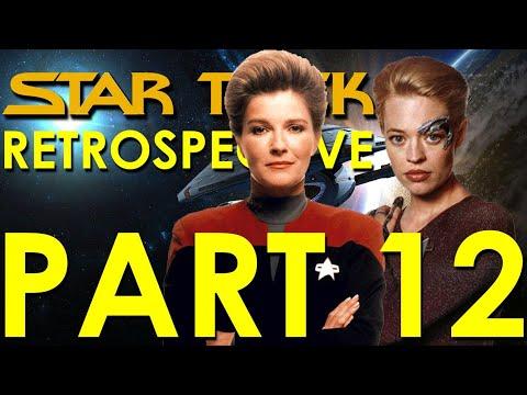 Star Trek Voyager Retrospective/Review - Star Trek Retrospective, Part 12