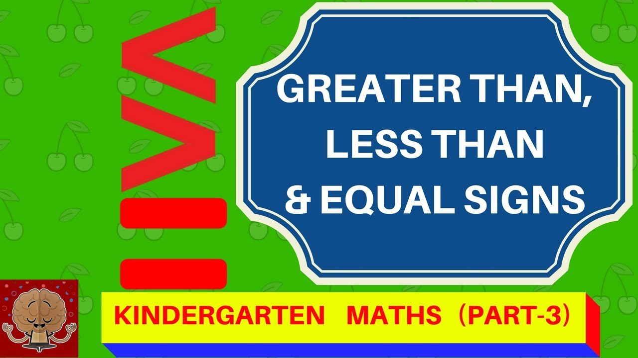 Greater And Less Than Signs Kindergarten Maths Part 3 Free Worksheets For Kindergarten Youtube - 24+ Kindergarten Math Worksheets Greater Than Less Than Equal To Images