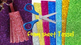 How to make foam sheet DIY Tassels | Foam sheet craft idea| fun Project at Home| DIY with DOLL