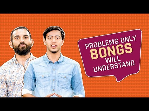 MensXP: Problems Only Bengalis Will Understand | Things You'll Get If You're Bengali