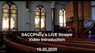 SACCPhilly's LIVE Stream Video Intro 10 25 20 - English