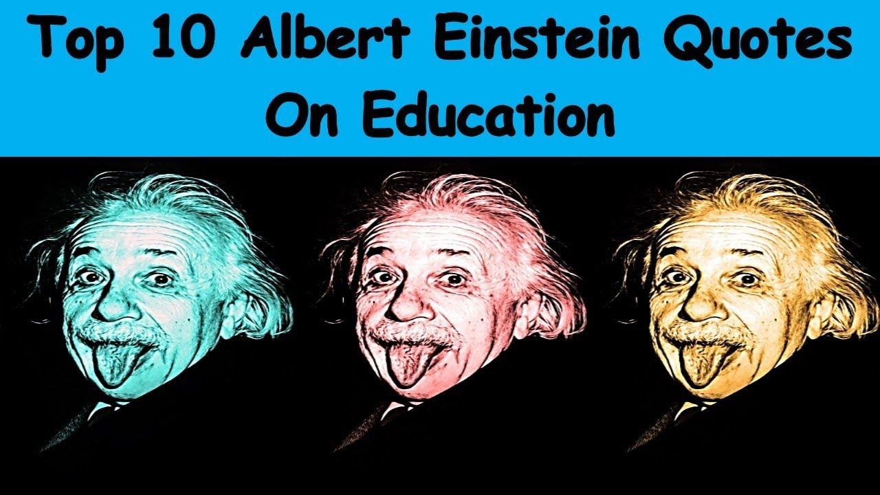 Top 10 Albert Einstein Quotes On Education Inspirational