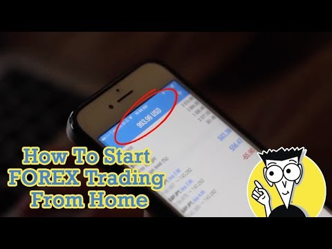 How To Start Forex Trading From Home I Step By Tutorial
