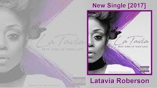 laTavia Roberson songs