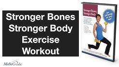Stronger Bones, Stronger Body • Exercise Program Sampler